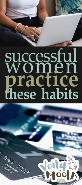 Successful Women Practice These Habits| Business Habits, Habits for Success, Easy Habits for Success, Simple Habits for Success, Money, Money Hacks, Money Smart Living, Popular Pin #Success #Money