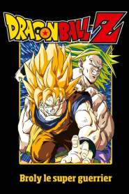 Dragon Ball Z – Broly le super guerrier (1993)