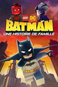 LEGO DC Batman : Une Histoire de Famille (2019)