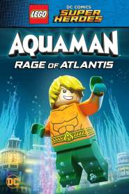 LEGO DC Comics Super Héros : Aquaman – Rage of Atlantis (2018)