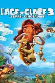 L'Âge de glace 3: Le Temps des dinosaures (2009)