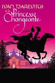 Ivan Tsarévitch et la princesse changeante (2016)