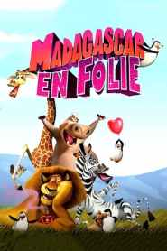 Madagascar en folie (2013)