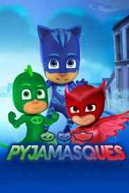 Les Pyjamasques Saison 3 VF