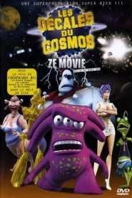 Les Décalés du cosmos, Ze Movie (2008)