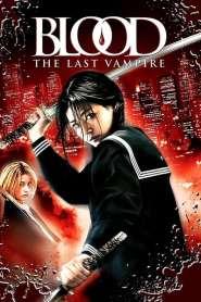 Blood : The Last Vampire (2009)