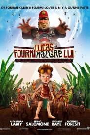 Lucas : Fourmi malgré lui (2006)