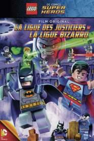 LEGO DC Comics Super Héros – La Ligue des Justiciers contre la Ligue des Bizarro (2015)