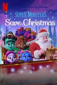 Les Super mini monstres sauvent Noël (2019)