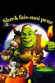 Shrek, fais-moi peur ! (2010)