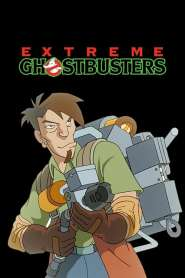 Extrême Ghostbusters VF