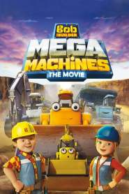 Bob le Bricoleur : Mega Machines (2017)