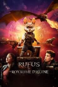 Rufus et le Royaume d'Alyne (2021)