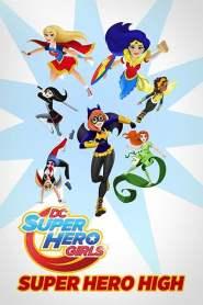 DC Super Hero Girls : L'école des Super-Héros (2016)