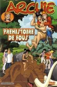 Archie – Préhistoire de fous (2003)