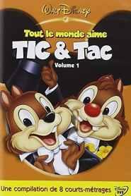 Tout le monde aime Tic & Tac, Volume 1 (2005)