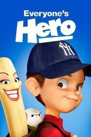 Le héros de tout le monde (2006)