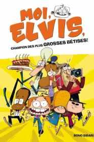 Moi, Elvis Saison 1 VF
