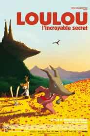 Loulou, l'incroyable secret (2013)