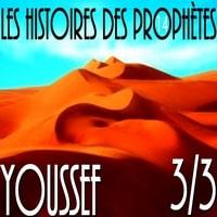 L'histoire du prophète Youssef en français VF EPISODE 3 VF par Voix Offor Islam
