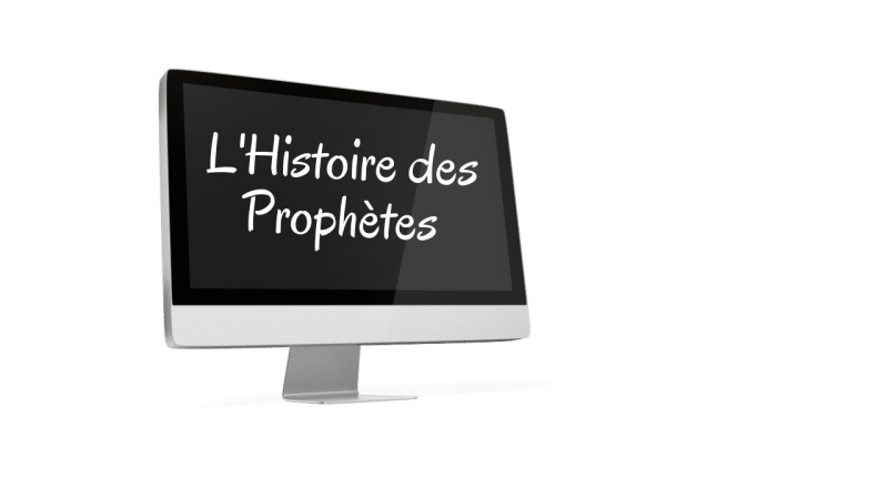 l'histoire des prophètes voi