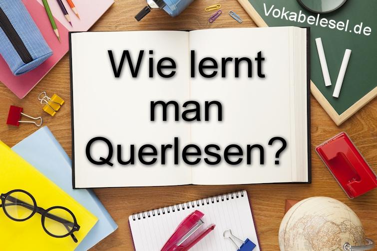 Wie lernt man Querlesen?