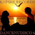 Empire Records — Dancenudisco 6 (2017)