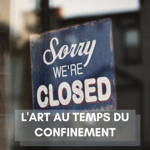 L'art au temps du confinement