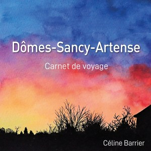Céline Barrier – Dômes Sancy Artense