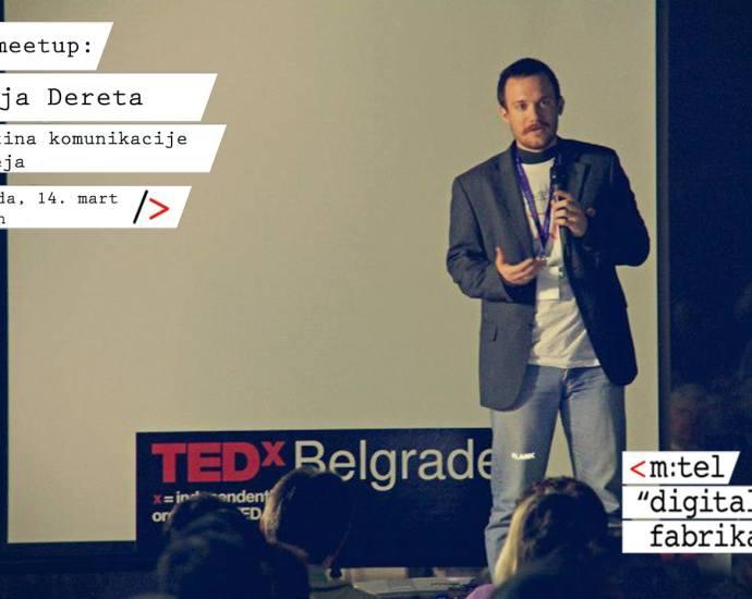 Meetup sa Reljom Deretom: Vještina komunikacije i ideja