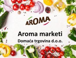 Aroma marketi - Domaća trgovina doo