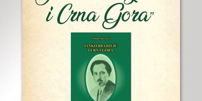 """Centar za kulturu Danilovgrad: Promocija knjige """"Janko Brajović i Crna Gora"""""""