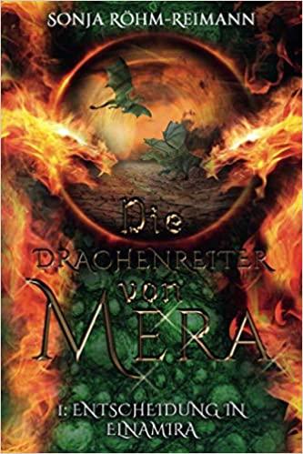 Die Drachenreiter von Mera Entscheidung in Elnamira