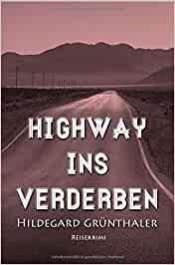 Highway ins Verderben