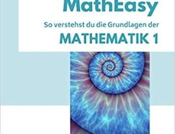 MathEasy So verstehst du die Grundlagen der Mathematik 1