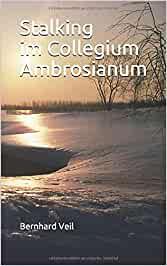 Stalking im Collegium Ambrosianum