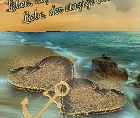Leben auf Sand gebaut und Liebe der einzige Anker