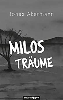 Milos Traeume