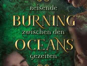 Burning Oceans Reisende zwischen den Gezeiten scaled