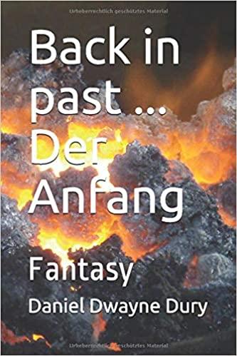 Back in past – Der Anfang