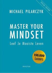 Master Your Mindset - leef je mooiste leven