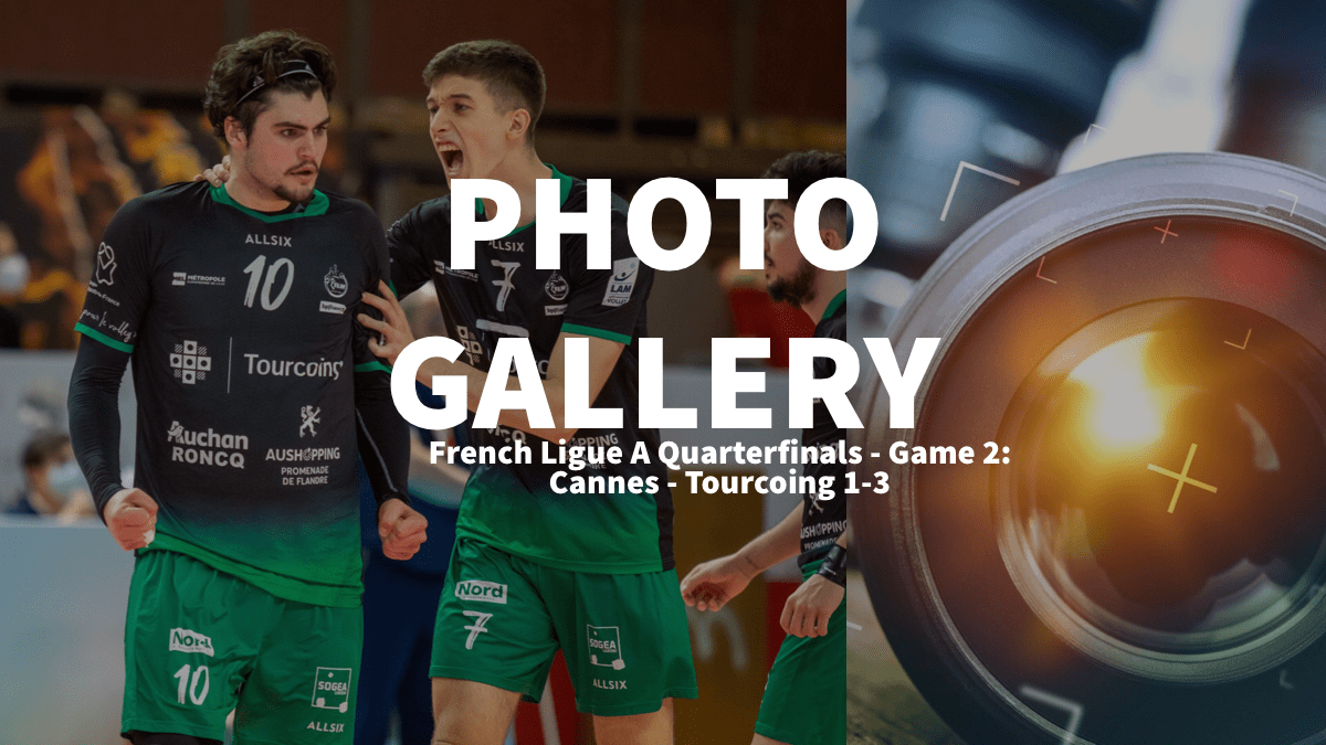 France: quarterfinals game 2 – Photogallery of Cannes -Tourcoing