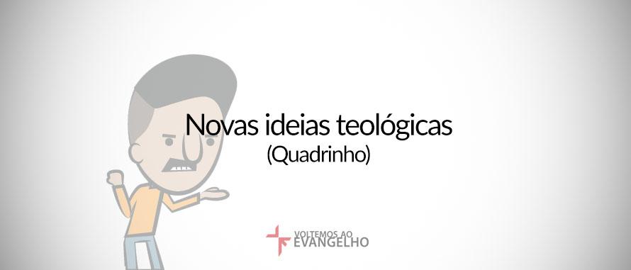 novas-ideias-teologicas