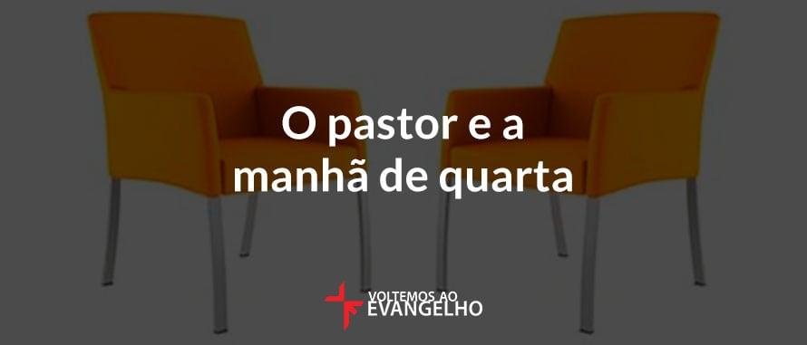 o-pastor-e-a-manha-de-quarta