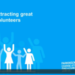 Attracting great volunteers – Stephen Hill – Parkinsons UK