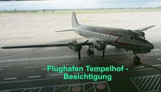Besichtigungstour durch den Flughafen Tempelhof – Teil 1