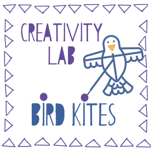 Creativity Lab. Bird Kites