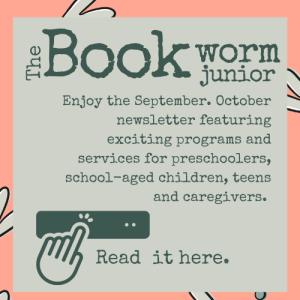 Bookworm Junior for September and October 2021