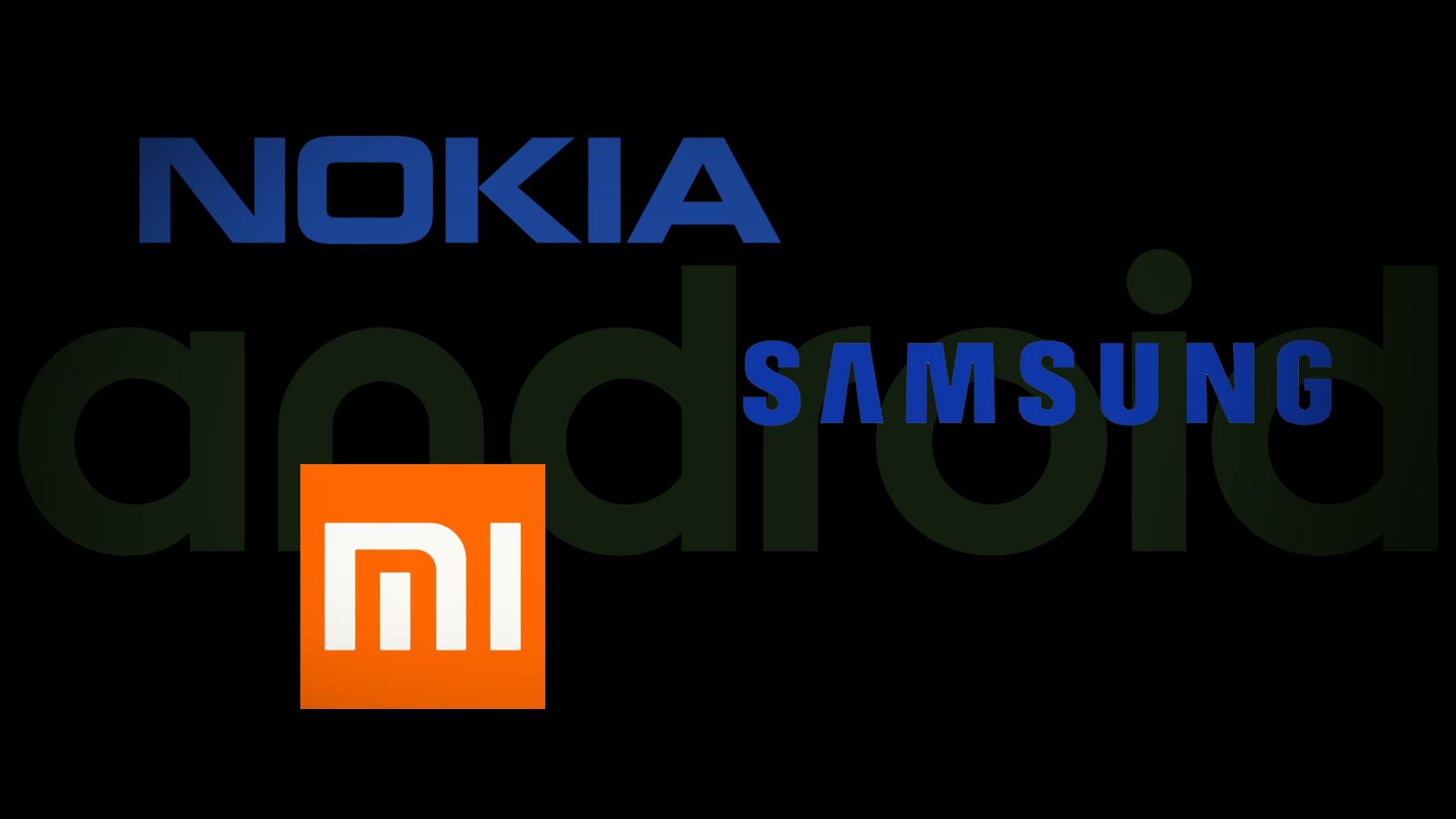 Samsung Nokia Xiaomi Android