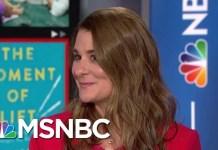 Melinda Gates Explores Women And Unpaid And Domestic Labor   Velshi & Ruhle   MSNBC